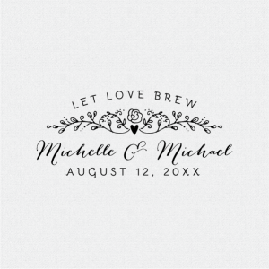 Let Love Brew Wedding Favor Stamp