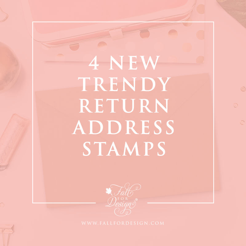 4 New Trendy Return Address Stamp Designs