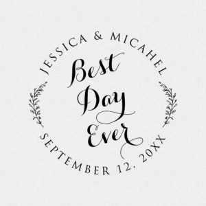 Best Day Ever Wedding Favor Stamp Round Circle – Style #T546