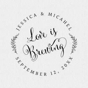 Personalized Love is Brewing Wedding Favor Stamp – Style #286