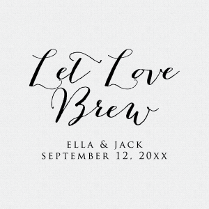 Let Love Brew Wedding Favor Stamp T157
