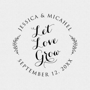 LET LOVE GROW WEDDING FAVOR RUBBER STAMP – STYLE T245