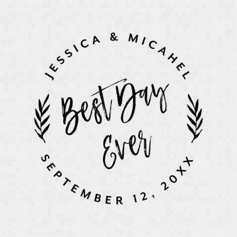 Best Day Ever Round Wedding Favor Stamp Style T431