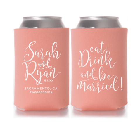 Eat, Drink & Be Married Wedding Koozie Style T5
