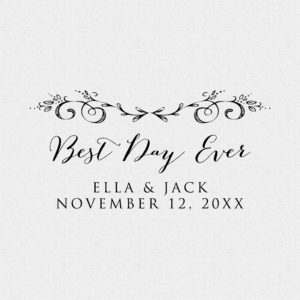 Best Day Ever Floral Wedding Favor Stamp – Style #T537
