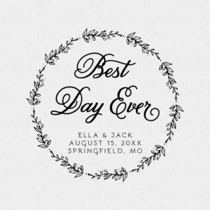 Personalized Best Day Ever Wedding Favor Wreath Rubber Stamp – Style T539