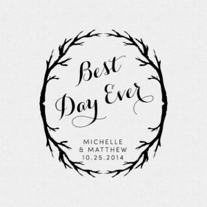 Branches Best Day Ever Winter or Forest Wedding Favor Rubber Stamp – Style #T544